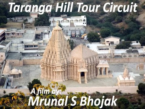 Taranga Hill Tour Circuit, District Mehsana, Gujarat, India.