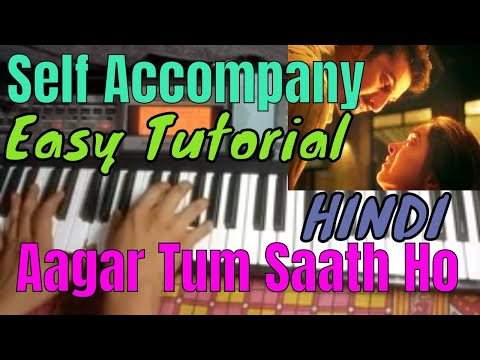 agar-tum-saath-ho-|-alka-yagnik-arijit-siongh-|-very-easy-piano-singing-accompany-tutorial-in-hindi