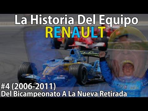 #4 La Ultima Gloria Francesa (2006-2011)   Historia Del Equipo Renault