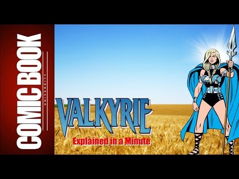 Valkyrie (Explained in a Minute) | COMIC BOOK UNIVERSITY