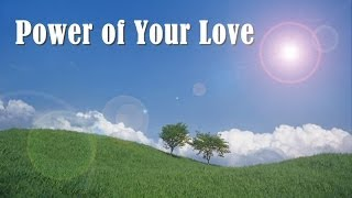 Power of Your Love (Hillsong) 日本語歌詞つき.