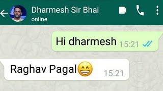 Raghav Juyal Comedy WhatsApp Chat Conversation With Dharmesh Sir - Funny Moments 2018