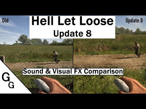 Hell Let Loose - Update 8 - Old vs. New Sound & Visual FX Comparison
