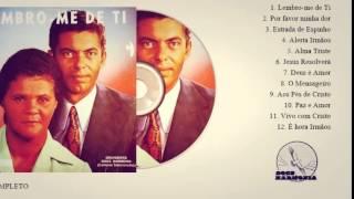 Jair e Hozana - Lembro-Me de Ti (Cd Completo) Doce Harmonia Anos 70