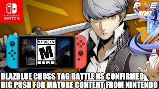 Nintendo Switch - BlazBlue Cross Tag Battle Confirmed, Big Push for Mature Content | PE NewZ