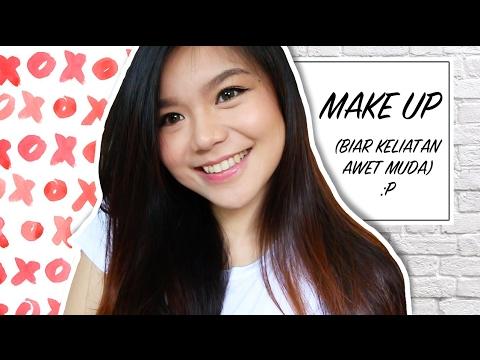 Tutorial Make Up (Biar keliatan awet muda) *LOL Mp3