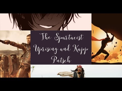 What Were The Spartacist Uprising And The Kapp Putsch