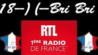 Radio RTL En Direct -Bri Bri- 2018/05/07