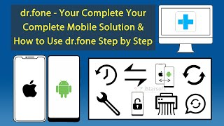 Dr.fone - Your Complete Mobile Solution & How To Use Dr.fone Step By Step