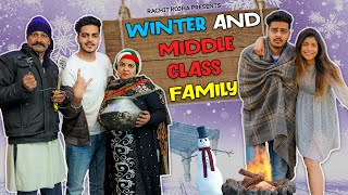 WINTERS and MIDDLE CLASS FAMILY || Rachit Rojha