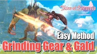 Tales of Berseria - Easy way to get gald and gear for equipment reinforcement