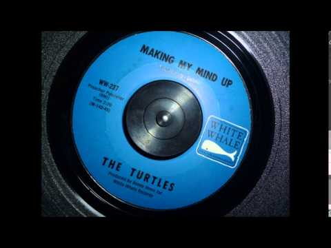 The Turtles  Making My Mind Up 1966 Original 45RPM Mo Mix
