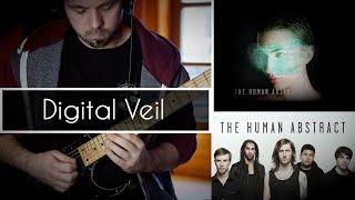 The Human Abstract | Digital Veil