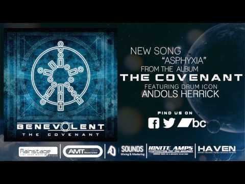 Benevolent - Asphyxia (Featuring Andols Herrick)