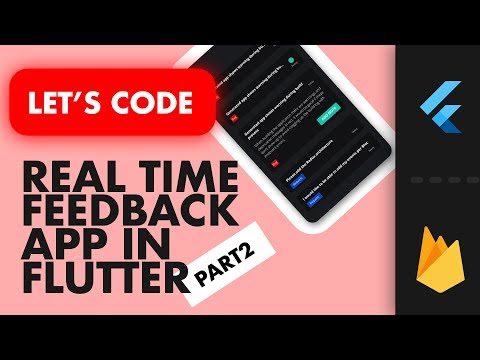 Build a RealTime User Feedback App In Flutter with Firestore
