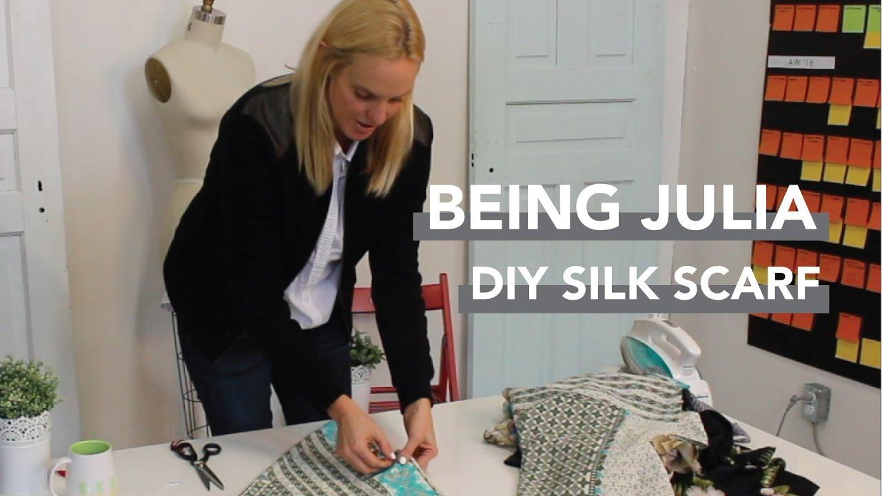 Being Julia Diy Silk Scarf