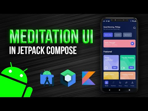 Making a Meditation UI With Jetpack Compose - Android Studio Tutorial