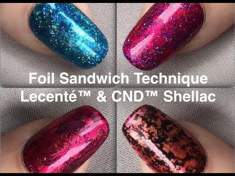 Foil Sandwich Nails with Lecenté & CND Shellac