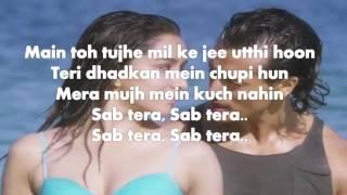 SAB TERA LYRICS – Baaghi   Armaan Malik, Shraddha Kapoor