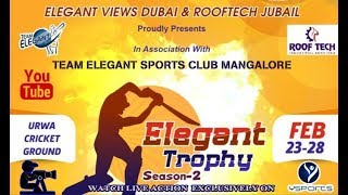 ELEGANT TROPHY 2019 SEASON - 2 || TEAM ELEGANT VS TEAM NEW SHINE BANTWAL ||
