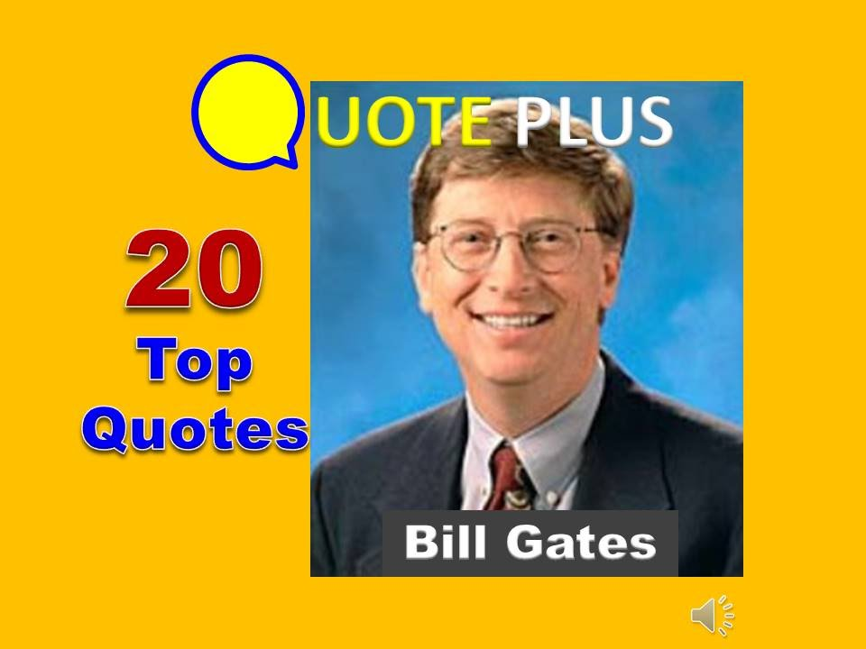 Bill Gates Quotes 20 Top Quotes Bill Gates Inspirational Quotes