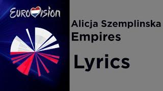 Alicja Szemplinska - Empires (Lyrics) Poland 🇵🇱 Eurovision 2020