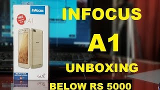 Infocus A1 Unboxing And Review