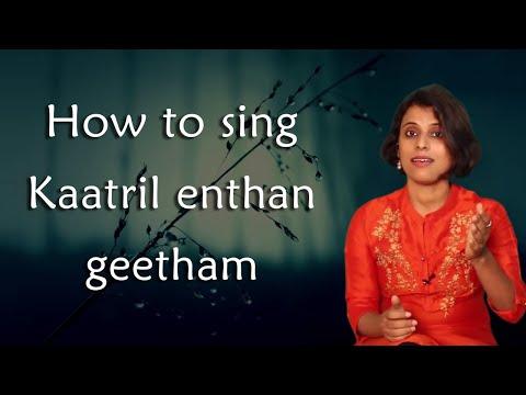 Song Tutorial #2 | How To Sing Kaatril Enthan Geetham | VoxGuru
