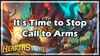 [Hearthstone] It's Time to Stop, Call to Arms