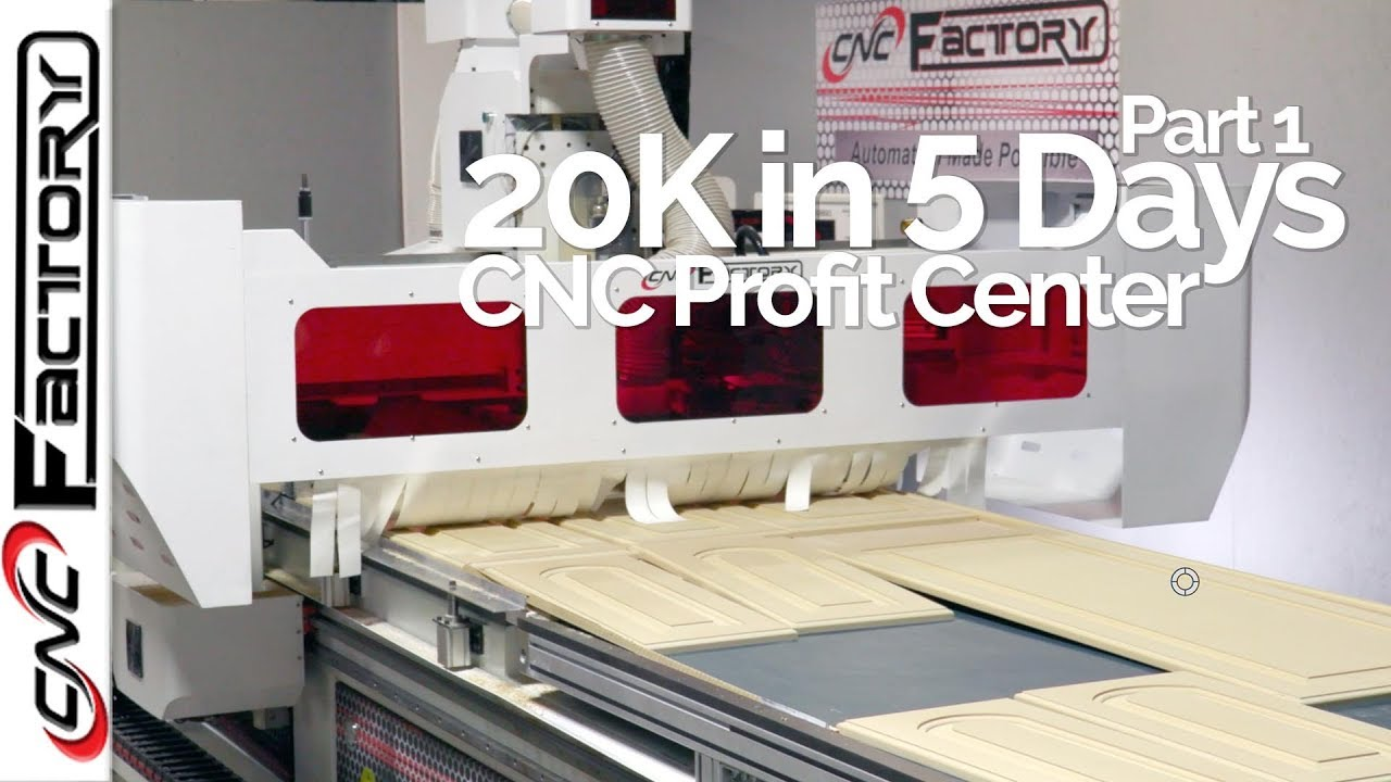 20k CNC Profit in 5 Days (pt  1) - with the CNC Factory - HD