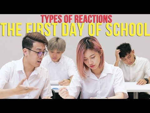 Types of Students: FIRST DAY OF SCHOOL
