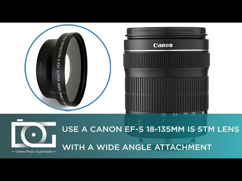 TUTORIAL | Using A 0.43x Wide Angle Lens Attachment With A CANON EF-S 18-135MM IS STM Lens