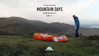 Mountain Days Vlog Episode 5: Getting into hike and fly (walk up and fly down the mountain)