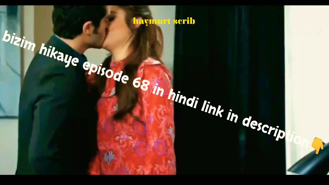 Bizim hikaye episode 68 in hindi // our story // link in description👇👇👇
