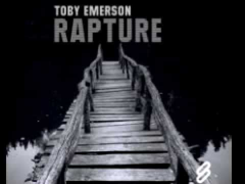 Toby Emerson 'Rapture' (Original Mix)
