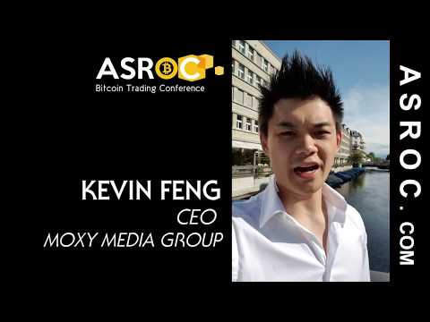 Kevin Feng, CEO of Moxy Media Group Gaming Markets And Blockchain ASROC Conference On Bitcoin