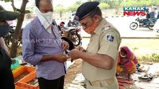 Be Careful! Strict Checking Are Underway In Various Places Of Bhubaneswar