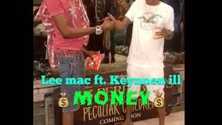 Leemac Ft. Keynnon ill - Money - September 2019