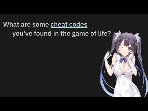 Cheat Codes You've Found In The Game Of Life | Reddit
