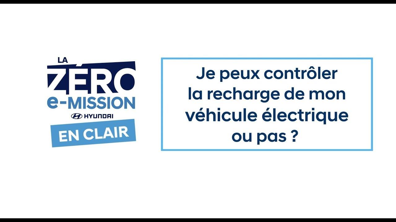 [EN CLAIR] Je peux contrôler la recharge de mon véhicule électrique ou pas ?