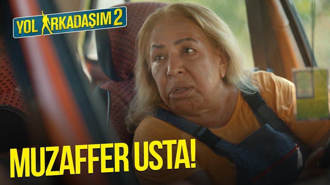 Yol Arkadaşım 2 - Muzaffer Usta!