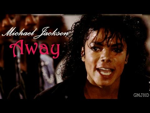 Michael Jackson - Away ( Unfinished VideoMix )