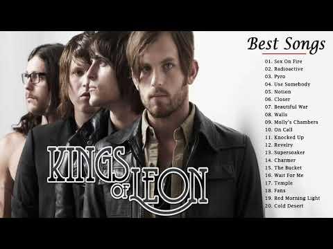 Kings Of Leon Best Songs 2018 - Top 30 Songs Of Kings Of Leon