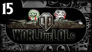 World of Tanks│World of LoLs - Episode 15 Halloween Special