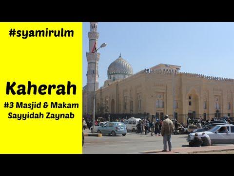 [3/3] Mesir 2015: Masjid dan Makam Sayyidah Zaynab