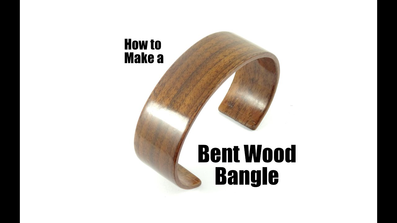 How To Make A Bent Wood Bangle Cuff