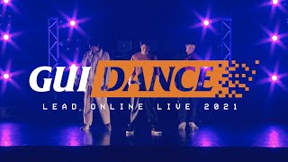 【LIVE】シンギュラリティ 〜 Wanna Be With You  [Lead ONLINE LIVE 2021 ~GuiDance~] (for J-LODlive)