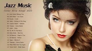 Jazz Covers Of Pop Songs 2020 | Jazz Music Best Songs 2020