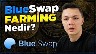 BlueSwap Farming Nedir? Yeni Nesil Pasif Gelir
