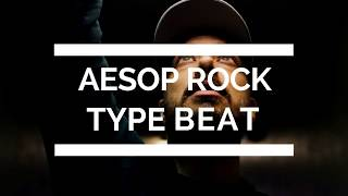 AESOP ROCK TYPE BEAT (Prod. KITA)